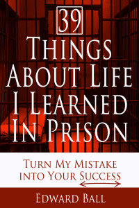 39 Things I learned in Prison2